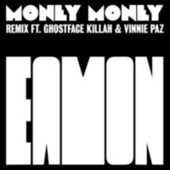 Money Money (Remix) by Eamon