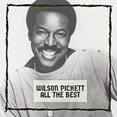All The Best by Wilson Pickett