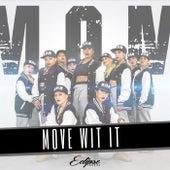 Move Wit It (Mom Crew) de Eclipsedarkness