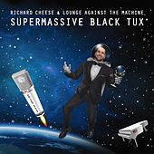 Supermassive Black Tux by Richard Cheese
