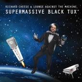 Supermassive Black Tux de Richard Cheese
