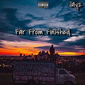 Far from Finished de Jay 2
