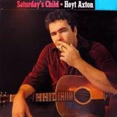 Saturday's Child de Hoyt Axton