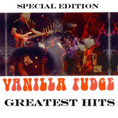 Greatest Hits by Vanilla Fudge