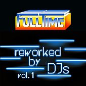 FULLTIME, Vol. 1 (Reworked by DJs) by Tina Jackson