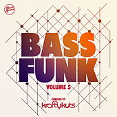 Bass Funk, Vol. 5 (Curated by Krafty Kuts) [DJ Mix] by Various Artists
