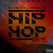Hip-Hop Efx by DJ Krazy A