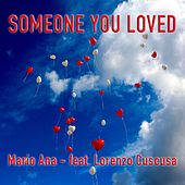 Someone You Loved de Mario Ana