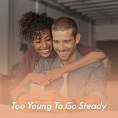 Too Young to Go Steady by Ruby Keeler Al Martino