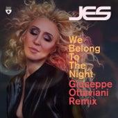 We Belong To The Night (Giuseppe Ottaviani Remix) von Jes
