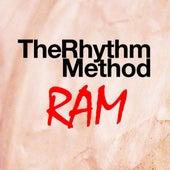 The Rhythm Method / RAM by Sebastien Grainger
