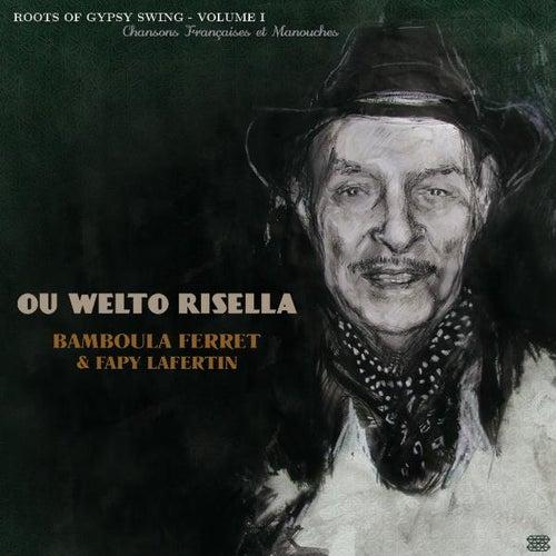 Ou Welto Risella by Bamboula Ferret