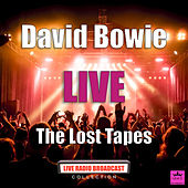 The Lost Tapes (Live) di David Bowie