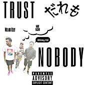 Trust Nobody Freestyle by Maui Kashh