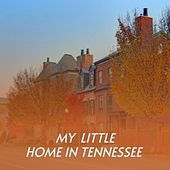 My Little Home In Tennessee by The Sensations, Ann Margret, Sammy Lara, Mac Wiseman, Reno