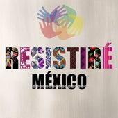 Resistiré de Resistiré México
