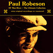 Ol Man River The Ultimate Collection by Paul Robeson