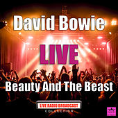 Beauty And The Beast (Live) von David Bowie