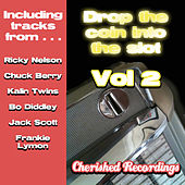 Drop The Coin Into The Slot Vol 2 by Various Artists