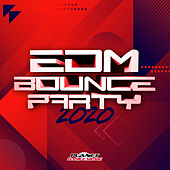 EDM Bounce Party 2020 by Various Artists