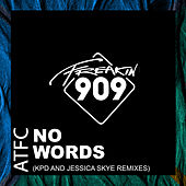 No Words (The Remixes) by ATFC