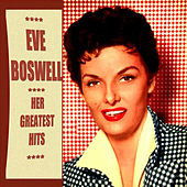 Eve Boswell Greatest Hits by Eve Boswell