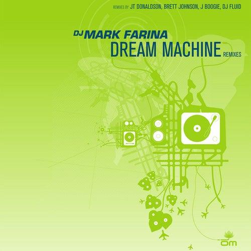 Dream Machine Remixes by Mark Farina