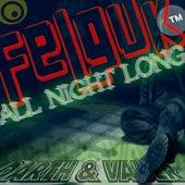 Felguk - All Night Long (Darth & Vader Mix) di Felguk