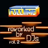 FULLTIME, Vol. 2 (Reworked by DJs) by Tina Jackson