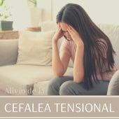 Alivio de la Cefalea Tensional: Remedio Musical para Migrañas y Dolor de Cabeza de Musica de Relajación Academy
