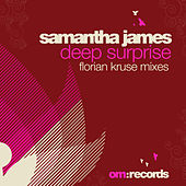 DeepSurprise (FlorianKruseMixes) by Samantha James