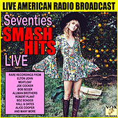 Seventies Smash Hits Live (Live) de Various Artists