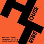 Housetribe (I'm Here) von Yamariki