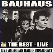 The Best (Live) von Bauhaus