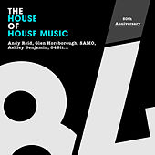 The House Of House Music by Various Artists