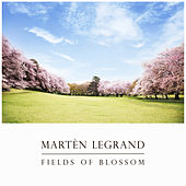Fields Of Blossom von Martèn LeGrand