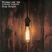 Stay Bright by Phineas