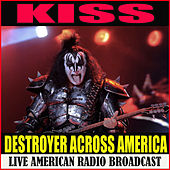 Destroyer Across America (Live) de KISS