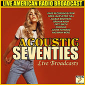 Acoustic '70's Live Broadcasts (Live) by Various Artists