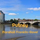 Putney von Marshall Franklin-Ravel