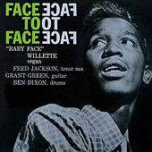Face To Face van Baby Face Willette