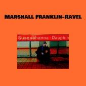 Susquehanna-Dauphin von Marshall Franklin-Ravel