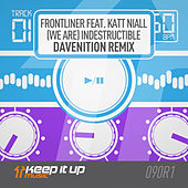 (We Are) Indestructible (Davenition remix) by Frontliner