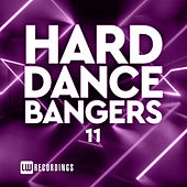 Hard Dance Bangers, Vol. 11 von Various Artists
