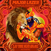 Lay Your Head On Me (feat. Marcus Mumford) (Acoustic) by Major Lazer