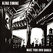 Make Your Own Danger by Alina Simone