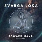 Ancestors (Svarga Loka Vol.2) de Edward Maya