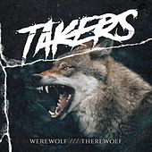 Werewolf /// Therewolf by The Takers