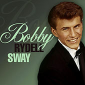 Sway by Bobby Rydell