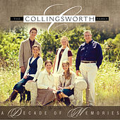 Decade of Memories von The Collingsworth Family